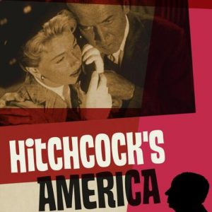 Alfred Hitchcock's America